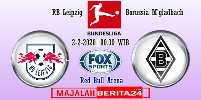 Prediksi RB Leipzig vs Borussia M'gladbach — 2 Februari 2020