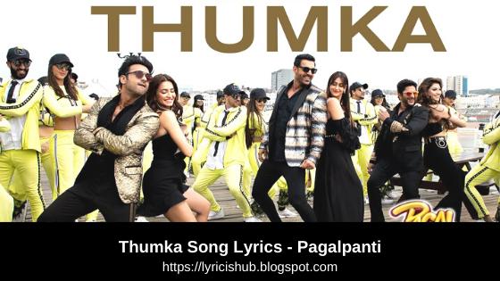 Thumka Song Lyrics - Pagalpanti  YO YO Honey Singh  Anil, John, Ileana, Arshad, Urvashi, Pulkit, Kriti  T-Series  Lyricishub