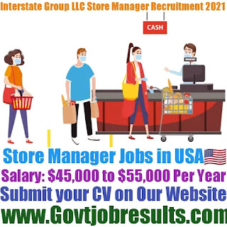 Interstate Group LLC Assistant Store Manager Recruitment 2021-22