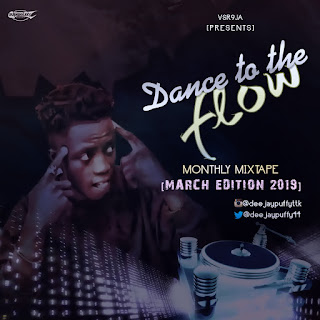 MIXTAPE: Dj-Puffy(TTK) Dance to the flow vsr9ja monthly mix (Download mp3)