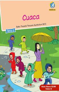 Buku Tematik Terpadu K13 Kelas 3 SD Tema 5 Cuaca