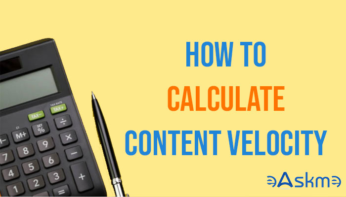 How to Calculate Content Velocity: eAskme