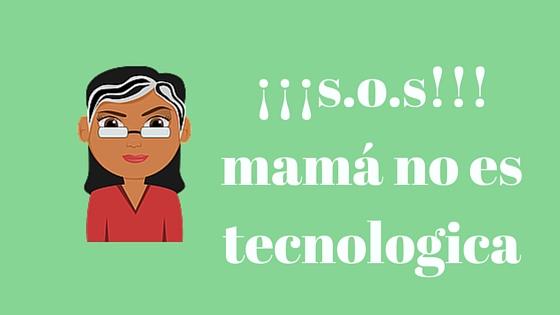 mama-no-tecnologica