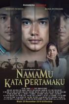 Download Film NAMAMU KATA PERTAMAKU 2018 Full Movie Streaming Nonton