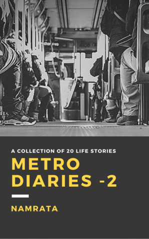 Book Review : Metro Diaries -2 - Namrata Madhira