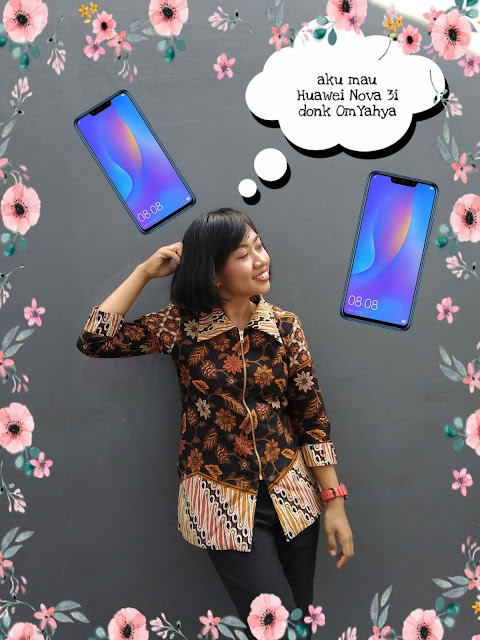Om Yahya Tolong Wujudkan Impianku, Punya Huawei Nova 3i!!!