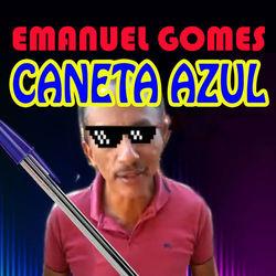 Baixar Caneta Azul - Emanuel Gomes Mp3