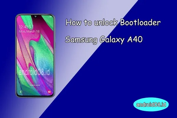 Unlock Bootloader Samsung Galaxy A40
