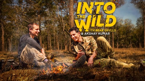 Into The Wild with Bear Grylls & Akshay Kumar 2020 480p DSCV+