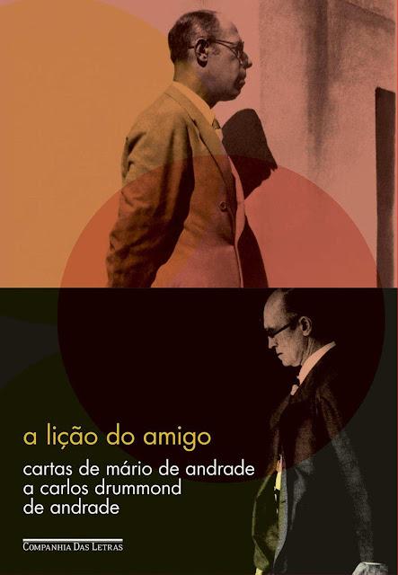 A lição do amigo - Cartas de Mário de Andrade a Carlos Drummond de Andrade