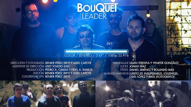 Bouquet - ¨Leader¨ - Videoclip - Dirección: Renier (Rey) Pérez - Asiel Capote. Portal Del Vídeo Clip Cubano