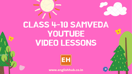 Class 4 - 10 Samveda YouTube Video Lessons - all subjects