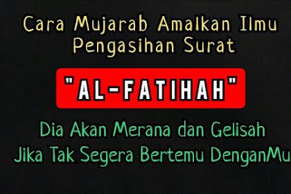 Ilmu Pengasihan Paling Mustajab Dengan Al-Fatihah