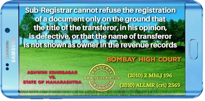 Sub-Registrar cannot refuse registration of document only on the ground that the title of the transferor, in his opinion, is defective