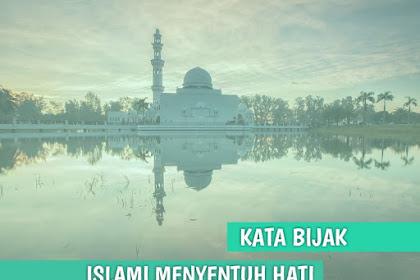 60+ Kata Kata Bijak Islami Singkat yang bikin Adem Hati
