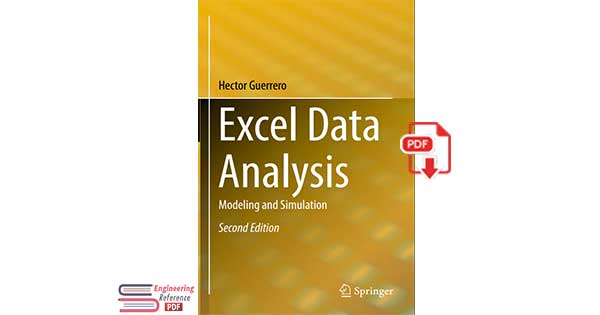 Excel Data Analysis: Modeling and Simulation Second Edition by Hector Guerrero pdf.