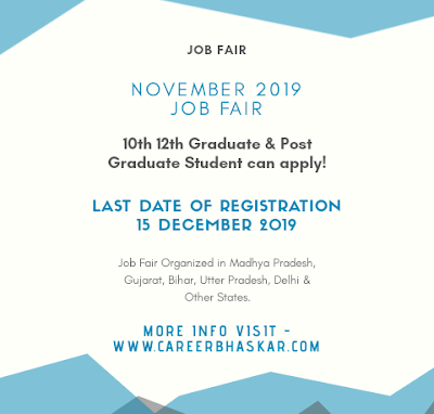 Job Fair, Job Fair 2019, Job Fair 2019-20, Job Fair In Delhi, Job Fair In Gujrat, Job Fair In Bihar, Job Fair In Kerala, Job Fair Karnataka, MP Job Fair, Job Fair Uttar Pradesh.