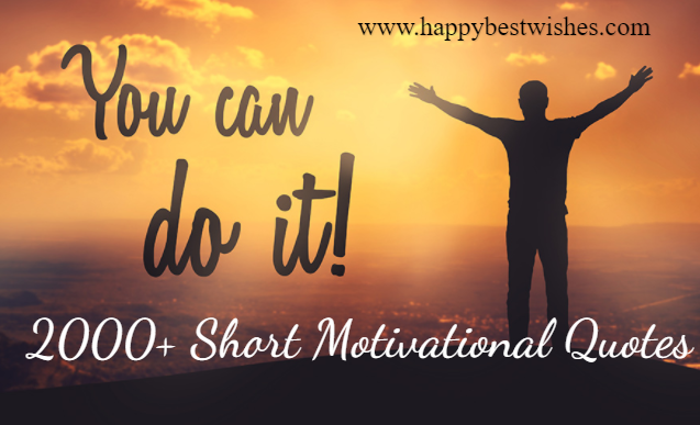 Short and Motivational Quotes About Success