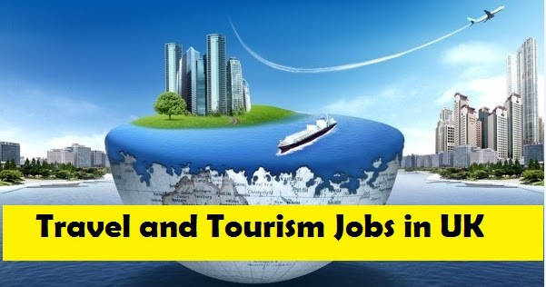 Travel and Tourism Jobs in UK  Jobs And Visa Guide