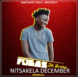 Fogaz Boy – Nitsakela December ( 2019 ) [DOWNLOAD]