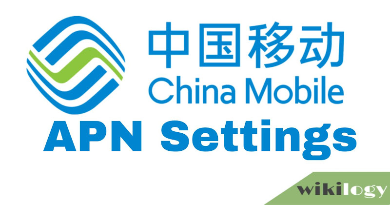 China Mobile APN Settings for Android iPhone