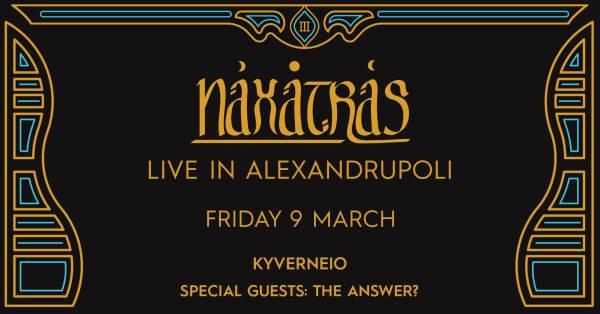 NAXATRAS: Παρασκευή 9 Μαρτίου @ Κυβερνείο w/ THE ANSWER?