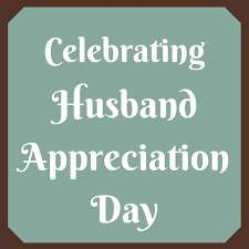 Husband Appreciation Day Wishes Pics