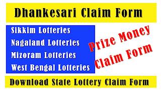 Dhankesari claim form, claim form, sikkim lotteries claim form, nagaland lotteries claim form, west bengal lotteries claim form, mizoram lotteries claim form