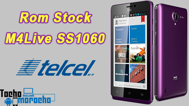 rom stock M4Live SS1060 Telcel
