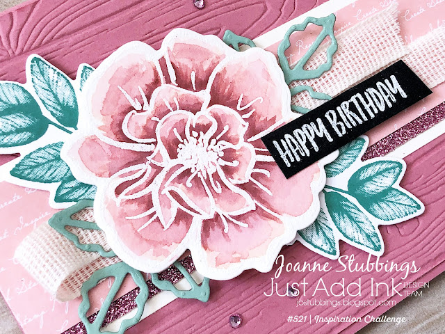 Jo's Stamping Spot - Just Add Ink Challenge #521 birthday card using To A Wild Rose & Forever Fern by Stampin' Up!