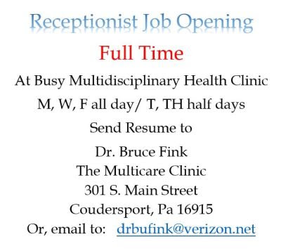 The Multicare Clinic In Coudersport Is Seeking A Full-Time Receptionist