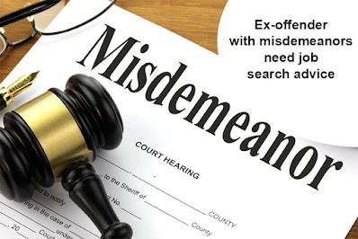 Ex-offender with misdemeanors need job search advice
