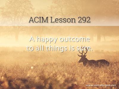 [Image: ACIM-Lesson-292-Workbook-Quote-Wide.jpg]