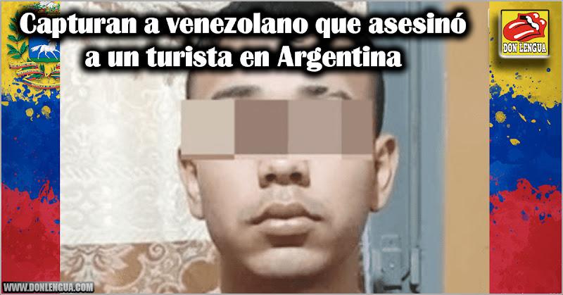 Capturan a venezolano que asesinó a un turista en Argentina