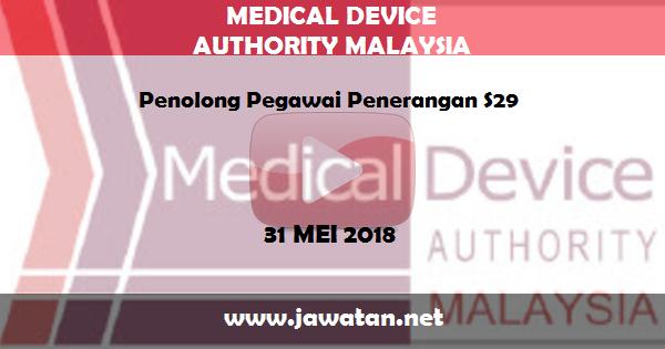 Job in Pihak Berkuasa Peranti Perubatan Kementerian Kesihatan Malaysia (31 Mei 2018)