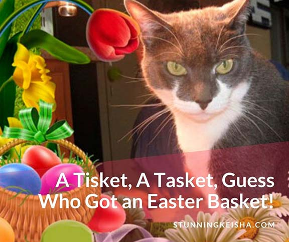 A Tisket, A Tasket, Guess Who Got an Easter Basket!