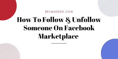 How To Follow & Unfollow Someone On Facebook Marketplace