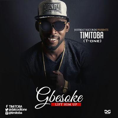 Music: Gbesoke – Timi Toba