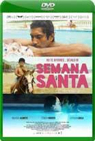 Semana Santa (2015) DVDRip Latino