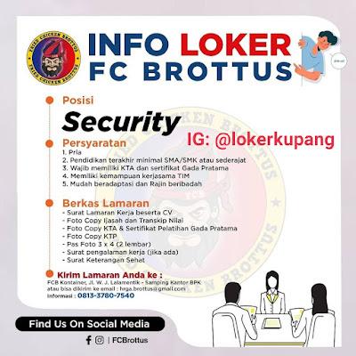 Lowongan Kerja FC Brottus Sebagai Security
