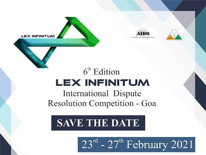 Lex Infinitum: V.M Salgaocar's 6th International Dispute Resolution Competition [Feb 21-27]: Register by Nov 30