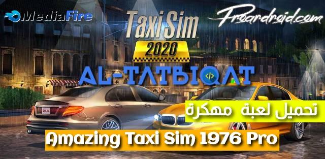 تحميل لعبة Amazing Taxi Sim 1976 Pro مهكرة للاندرويد