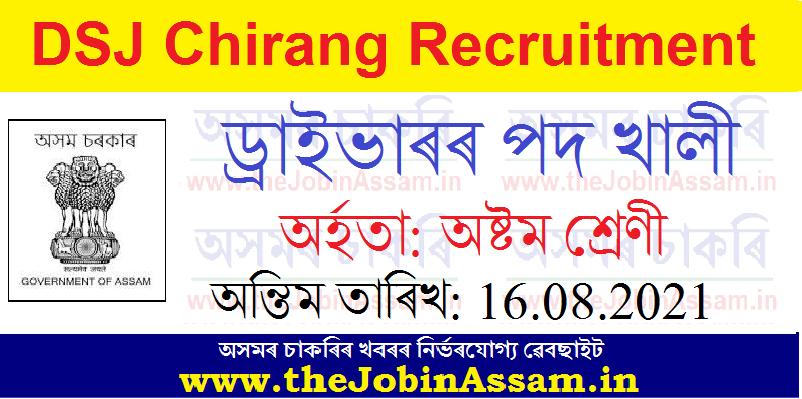 DSJ Chirang Recruitment 2021