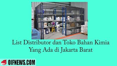 List Distributor dan Toko Bahan Kimia yang Ada di Jakarta Barat