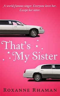 That's My Sister by Roxanne Rhaman