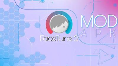 تطبيق Facetune2 للأندرويد, تنزيل Facetune2 مدفوع, تحميل Facetune2 apk