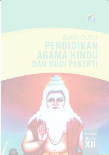 Download Buku Guru Kurikulum 2013 SMA SMK MAN Kelas 12 Mata Pelajaran Pendidikan Agama Hindu dan Budi Pekerti