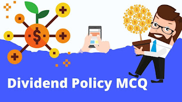 Dividend Policy MCQ