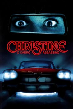 Christine: O Carro Assassino Torrent - BluRay 720p/1080p Dual Áudio