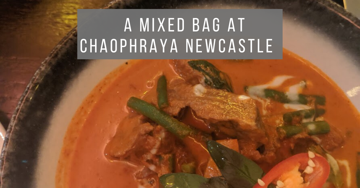A Mixed Bag at Chaophraya Newcastle
